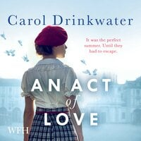 An Act of Love - Carol Drinkwater