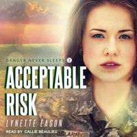 Acceptable Risk - Lynette Eason
