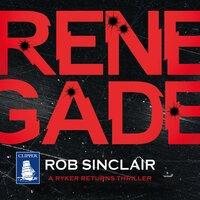 Renegade - Rob Sinclair