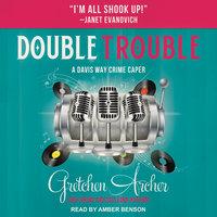 Double Trouble - Gretchen Archer
