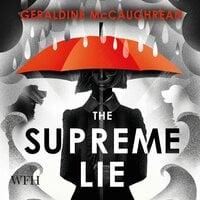 The Supreme Lie - Geraldine McCaughrean