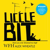 Liccle Bit - Alex Wheatle