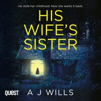 His Wife's Sister - A J Wills