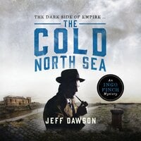 The Cold North Sea: An Ingo Finch Mystery Book 2 - Jeff Dawson
