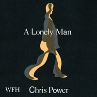 A Lonely Man - Chris Power