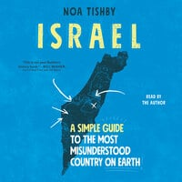 Israel: A Simple Guide to the Most Misunderstood Country on Earth - Noa Tishby