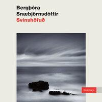 Svínshöfuð - Bergþóra Snæbjörnsdóttir