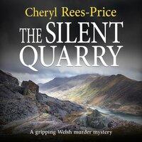 The Silent Quarry: DI Winter Meadows Book 1 - Cheryl Rees-Price