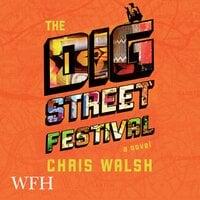 The Dig Street Festival - Chris Walsh