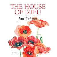 The House of Izieu - Jan Rehner