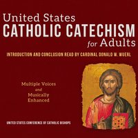 US Catholic Catechism for Adults - US Conference of Catholic Bishops