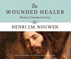 The Wounded Healer: Ministry in Contemporary Society - Henri J. M. Nouwen