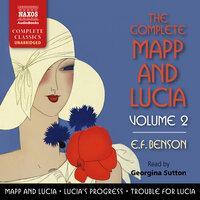 The Complete Mapp and Lucia, Volume 2 - E.F. Benson