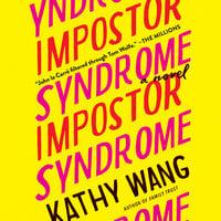 Impostor Syndrome - Kathy Wang