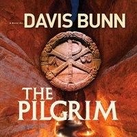 The Pilgrim - Davis Bunn
