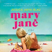 Mary Jane - Jessica Anya Blau