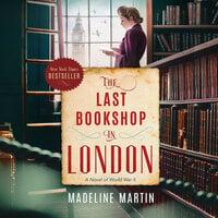 The Last Bookshop in London - Madeline Martin