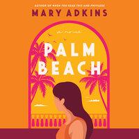 Palm Beach - Mary Adkins