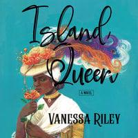 Island Queen - Vanessa Riley