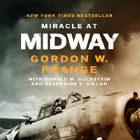 Miracle at Midway - Donald M. Goldstein, Gordon W. Prange, Katherine V. Dillon
