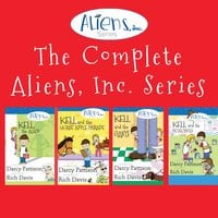 The Complete Aliens, Inc. Series - Darcy Pattison