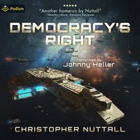 Democracy's Right: Book 1 - Christopher G. Nuttall