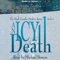 An Icy Death (The High Country Mystery Series, Book 5) - Loretta Jackson and Vickie Britton