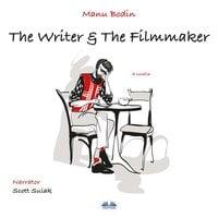 The Writer & The Filmmaker