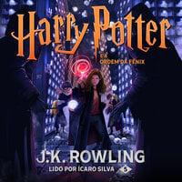 Harry Potter e a Ordem da Fênix - J.K. Rowling