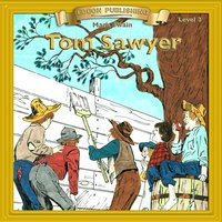 The Adventures of Tom Sawyer: Level 2 - Mark Twain