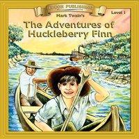 The Adventures of Huckleberry Finn: Level 1