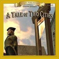 A Tale of Two Cities: Level 5 - Charles Dickens