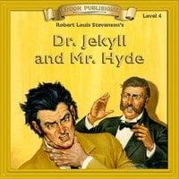 Dr. Jekyll & Mr. Hyde: Level 4 - Robert Louis Stevenson