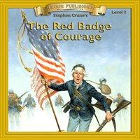 Red Badge of Courage: Level 3 - Stephen Crane