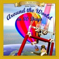 Around the World in 80 Days: Level 2 - Jules Verne