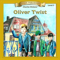 Oliver Twist - Level 3 - Charles Dickens