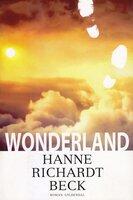 Wonderland - Hanne Richardt-Beck