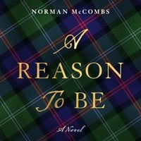 A Reason To Be - Norman McCombs