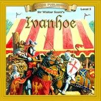 Ivanhoe: Level 5 - Sir Walter Scott