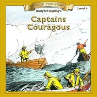 Captains Courageous: Level 4 - Rudyard Kipling