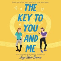 The Key to You and Me - Jaye Robin Brown