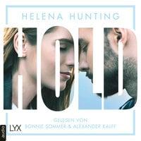 HOLD - Mills Brothers Reihe, Teil 3 - Helena Hunting