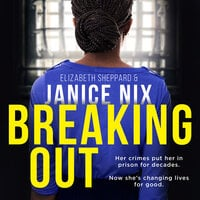 Breaking Out - Janice Nix