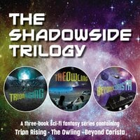 The Shadowside Trilogy - Zondervan