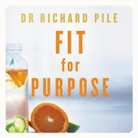 Fit for Purpose - Richard Pile