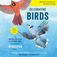 Celebrating Birds: An Interactive Field Guide Featuring Art from Wingspan - Ana María Martínez, Natalia Rojas