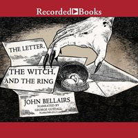 The Letter, the Witch, and the Ring - John Bellairs