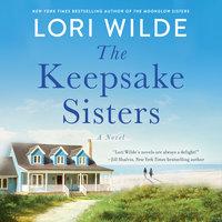 The Keepsake Sisters - Lori Wilde