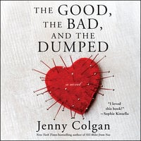 The Good, the Bad, and the Dumped - Jenny Colgan