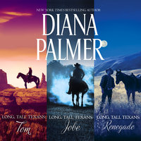 Long, Tall Texans: Tom/Jobe/Renegade - Diana Palmer